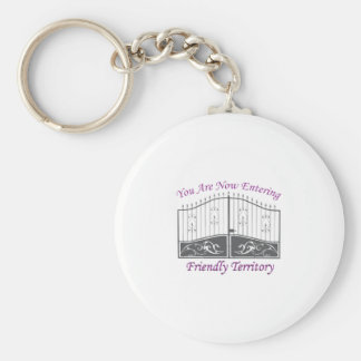 Entering Friendly Territory Key Chain