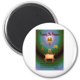 Entering His Presence 2 Inch Round Magnet