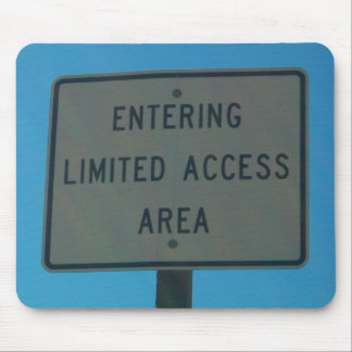 Entering Limited Access Area Mouse Pad