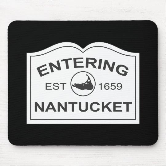 Entering Nantucket Est. 1659 Sign in Black & White Mouse Pad