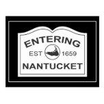 Entering Nantucket Est. 1659 Sign in Black & White Postcard