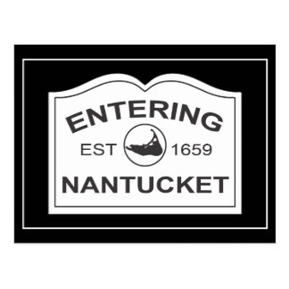 Entering Nantucket Est. 1659 Sign in Black & White Postcard