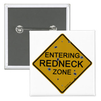Entering Redneck Zone Buttons