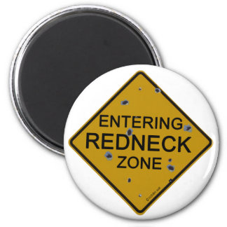 Entering Redneck Zone Magnet