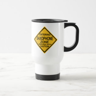 Entering Saxophone Zone Travel Mug