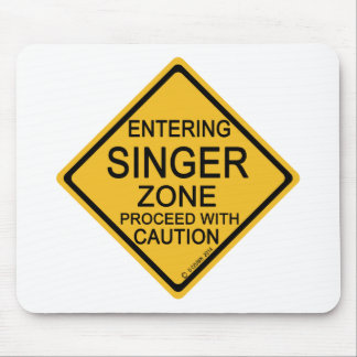 Entering Singer Zone Mouse Pad