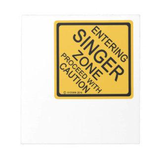 Entering Singer Zone Memo Notepads