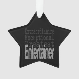 Entertainer Extraordinaire Ornament