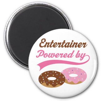 Entertainer Funny Gift Refrigerator Magnets