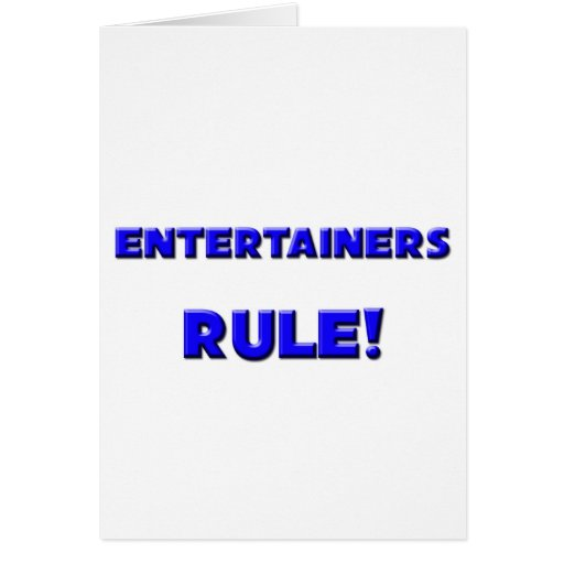 Entertainers Rule! Cards