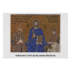 Enthroned Christ By Byzantine Mosaicist Poster