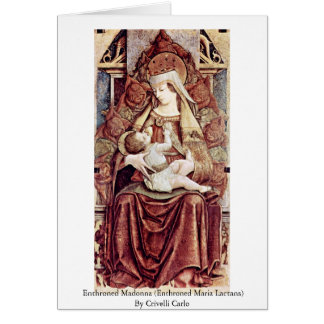 Enthroned Madonna (Enthroned Maria Lactans) Card