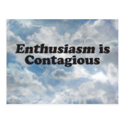 Enthusiasm is Contagious - Mult_Products Postcard
