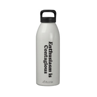 Enthusiasm is Contagious - Mult_Products Reusable Water Bottles