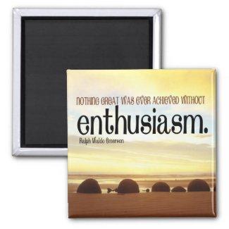 Enthusiasm Motivational Magnet magnet