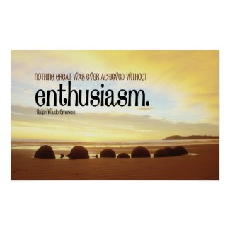Enthusiasm Motivational Poster print