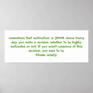 ¡entienda que la motivación es SU opción! Nunca… Impresiones
