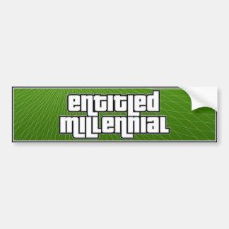 Entitled Millenial Car Bumper Sticker