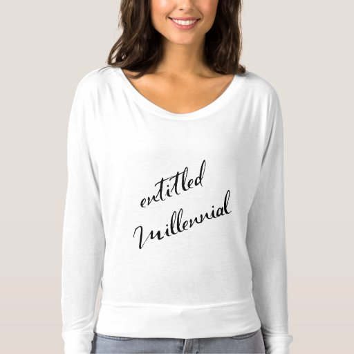 Entitled Millennial Typography Celebrity Style T-shirt