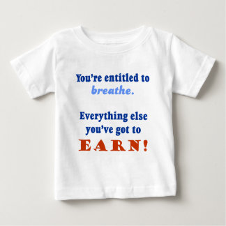 ENTITLED TO BREATHE BABY T-Shirt