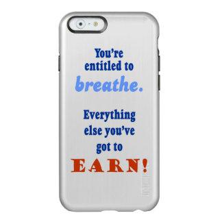 ENTITLED TO BREATHE INCIPIO FEATHER® SHINE iPhone 6 CASE