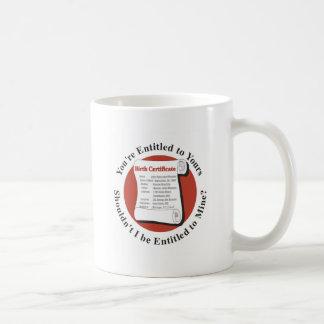 Entitled to Mine Mug