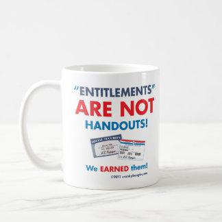 Entitlements are NOT handouts! Mug