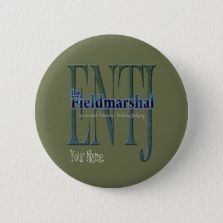 ENTJ theFieldmarshal Pinback Button
