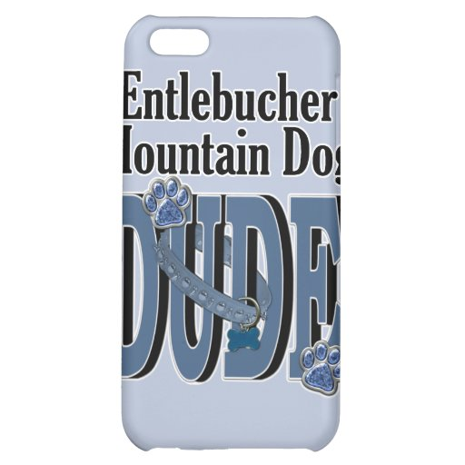 Entlebucher Mountain Dog DUDE iPhone 5C Cases