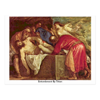 Entombment By Titian Post Card