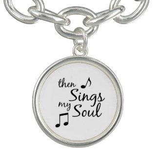 Entonces canta mi cita del alma pulseras con dijer