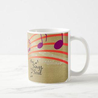 Entonces canta mi cita del alma taza de café