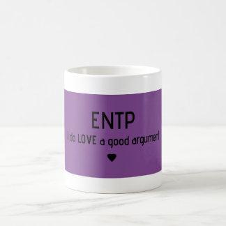 """ENTP """"amo taza de una buena discusión"""""""