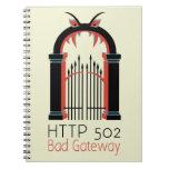 Entrada del malo del HTTP 502 Libreta Espiral