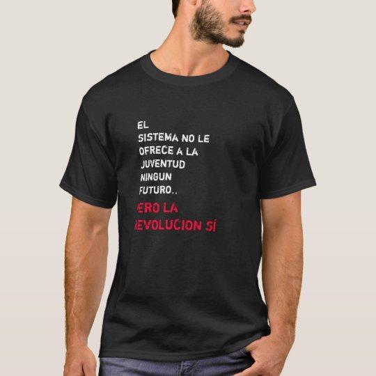 ENTRALE A LA VERDADERA T-Shirt