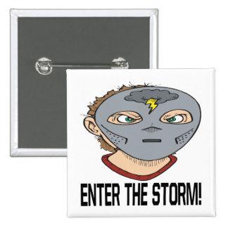 Entre en la tormenta pin