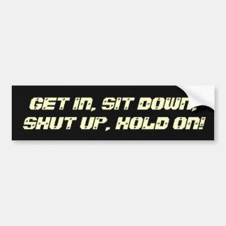 ¡Entre siéntese cerrado para arriba asimiento e Etiqueta De Parachoque