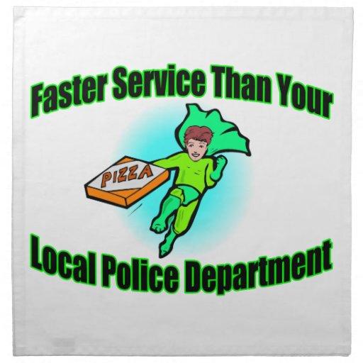 Entrega de la pizza más rápidamente que policía servilletas imprimidas