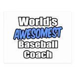 Entrenador de béisbol de Awesomest del mundo Postales