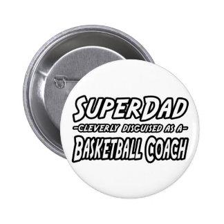 Entrenador de béisbol de SuperDad… Pin Redondo De 2 Pulgadas