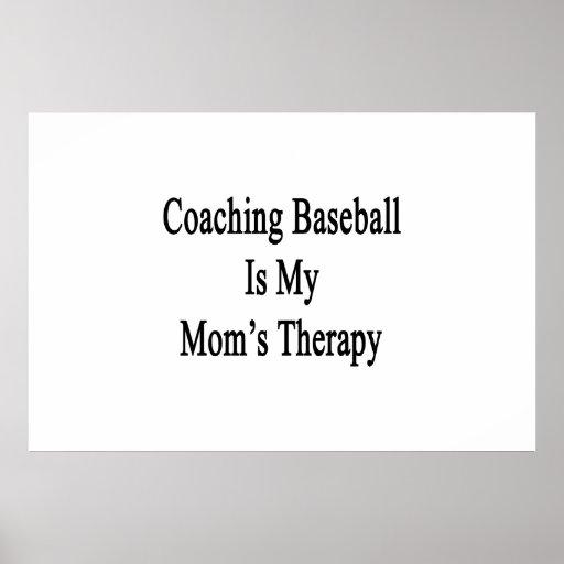 Entrenar béisbol es la terapia de mi mamá impresiones