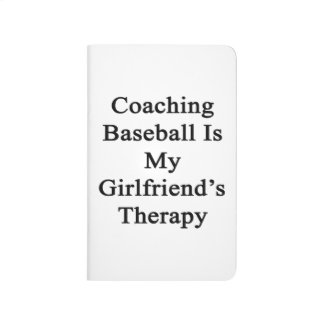 Entrenar béisbol es la terapia de mi novia