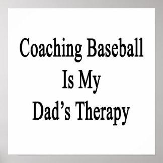 Entrenar béisbol es la terapia de mi papá impresiones