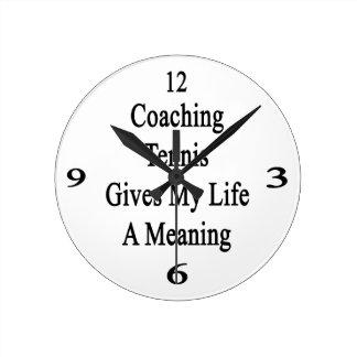 Entrenar tenis da a mi vida un significado reloj