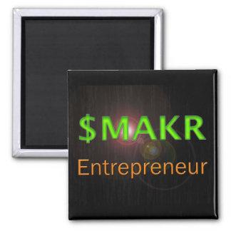 Entrepreneur Money Maker 2 Inch Square Magnet