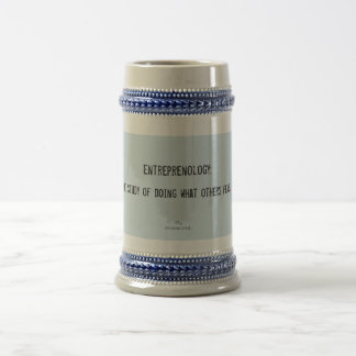 Entreprenology:  The study of doing what... Beer Stein