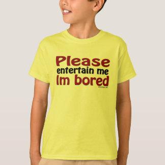 Entreténgame por favor camiseta camisas
