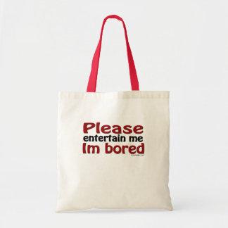 Entreténgame por favor que soy bolso agujereado bolsa tela barata