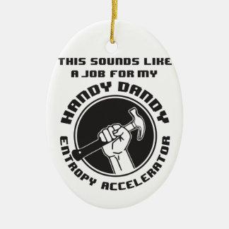 Entropy Accelerator Ceramic Ornament