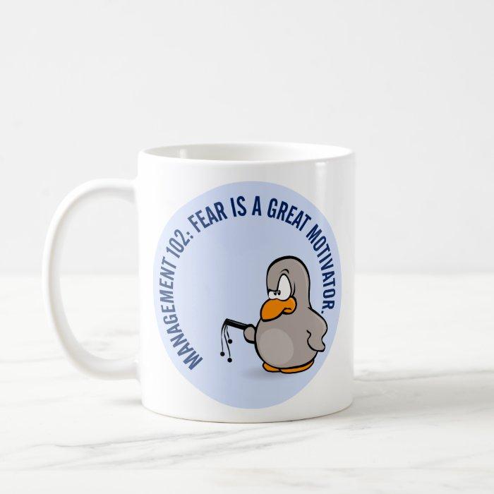 Entry level management skill: motivation thru fear coffee mug